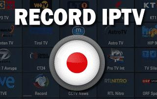 Enregistrez IPTV avec une application gratuite - Parfait pour les box Android et les téléviseurs Fire 2021