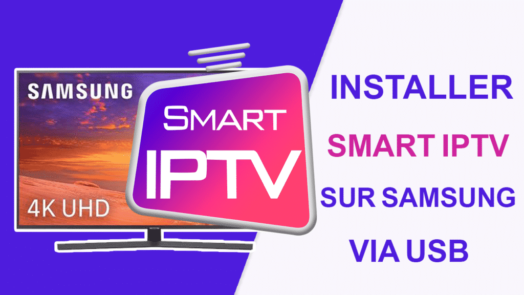 Installer-Smart-IPTV-sur-Samsung-Smart-TV